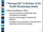 managerial criticisms of the profit maximising model