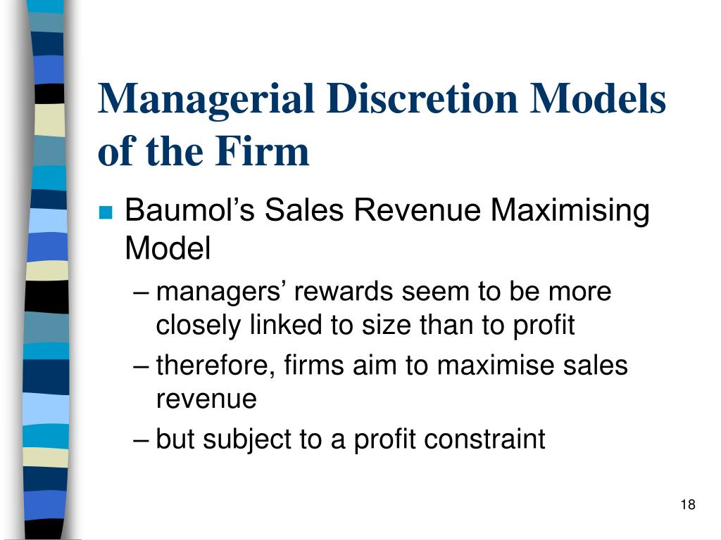 Managerial Discretion Models of the Firm