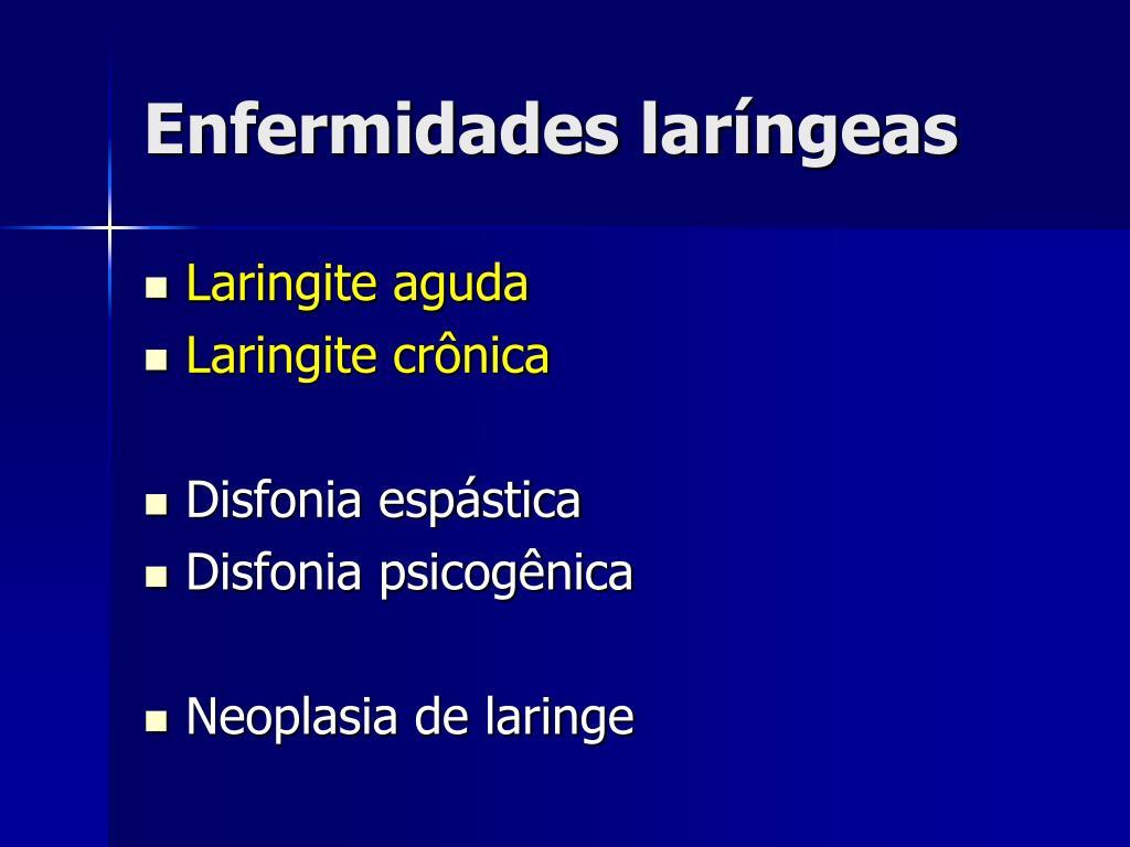 Enfermidades laríngeas