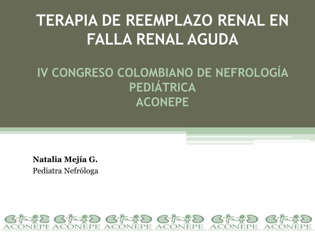 TERAPIA DE REEMPLAZO RENAL EN FALLA RENAL AGUDA