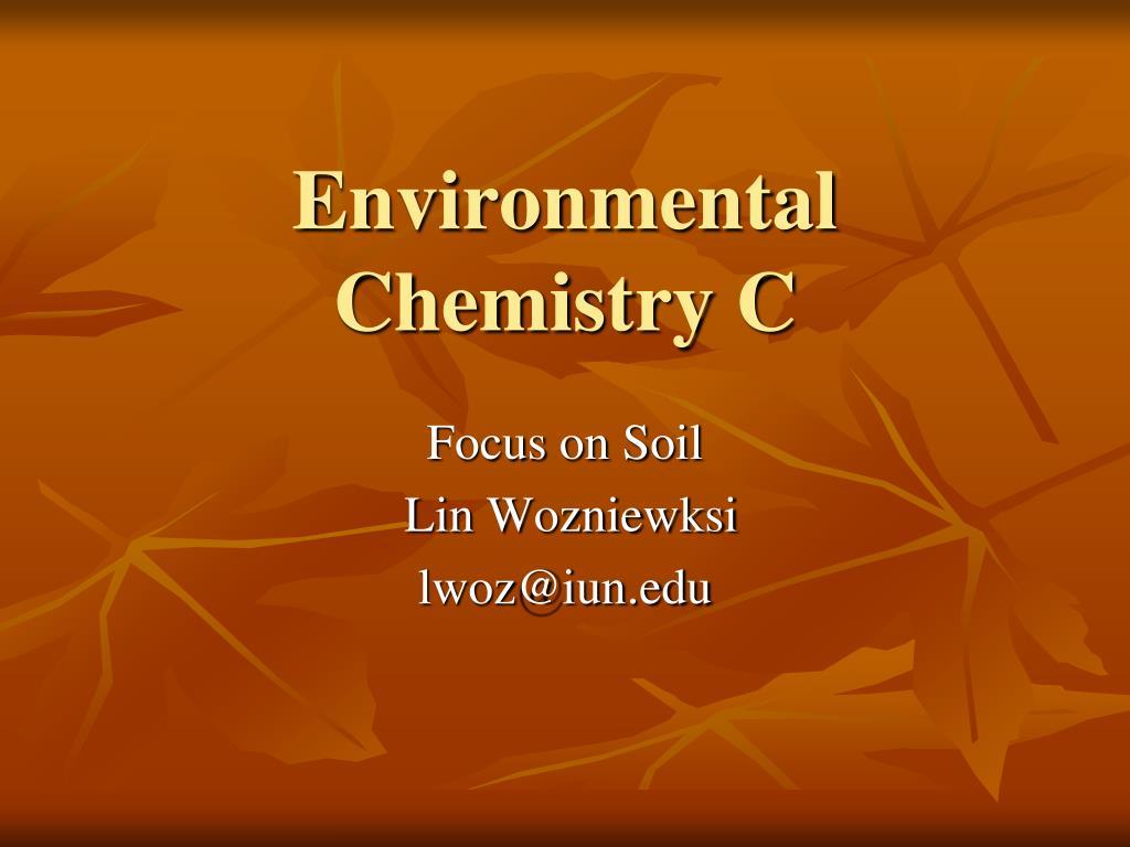 Environmental Chemistry C