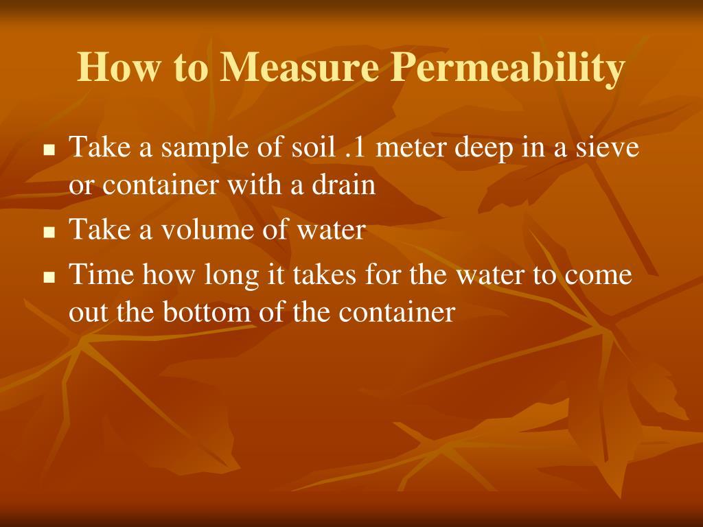 How to Measure Permeability
