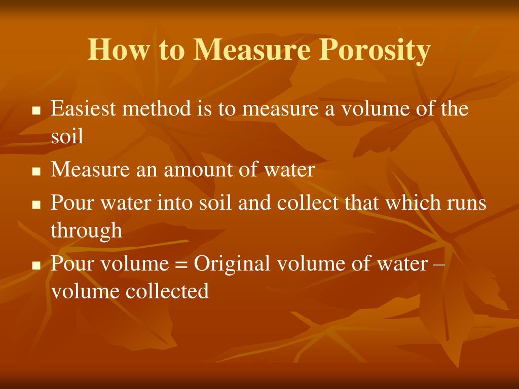 How to Measure Porosity