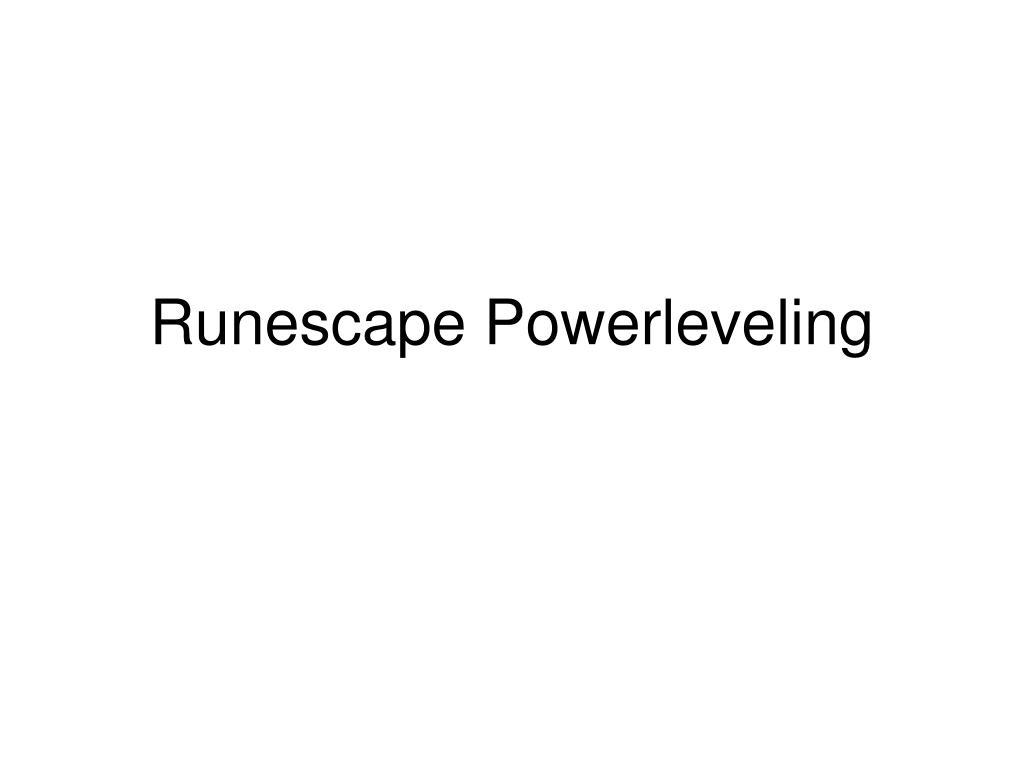 Runescape Powerleveling