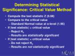 determining statistical significance critical value method