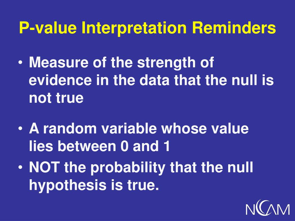 P-value Interpretation Reminders