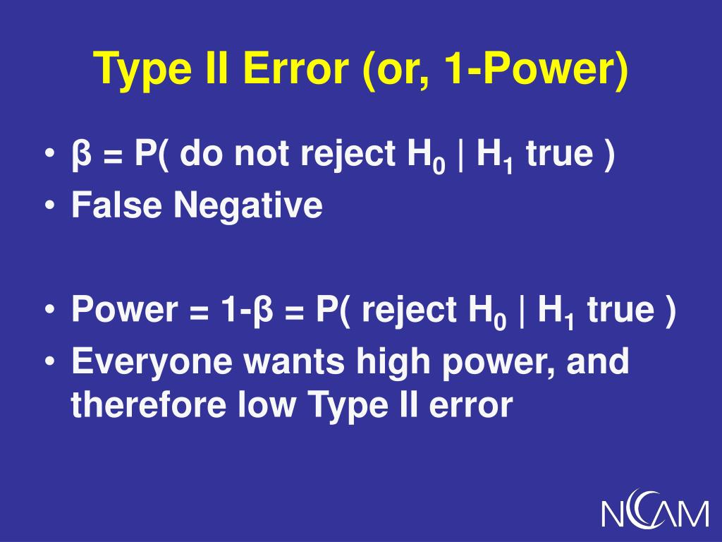 Type II Error (or, 1-Power)