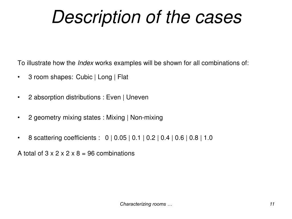 Description of the cases