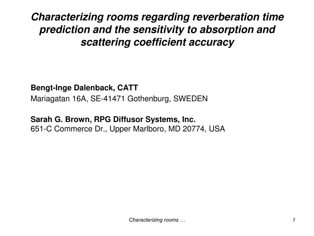 Characterizing rooms regarding reverberation time prediction and the sensitivity to absorption and