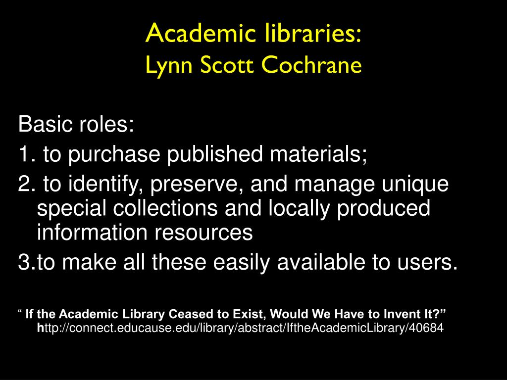 Academic libraries:
