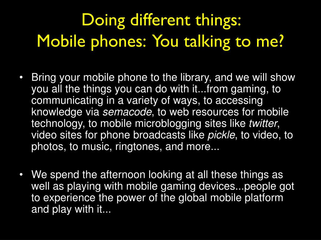 Doing different things: