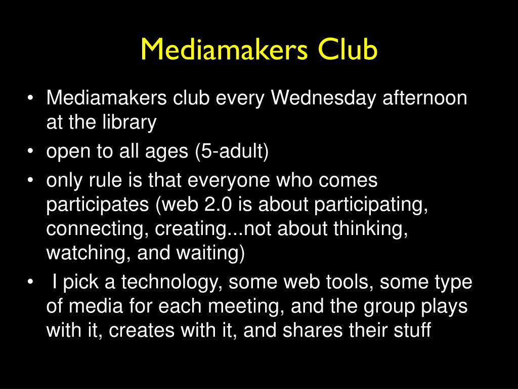 Mediamakers Club