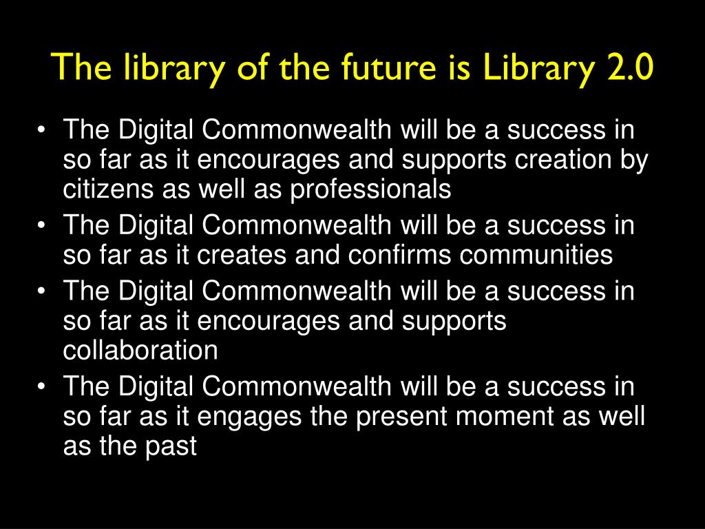 The library of the future is Library 2.0