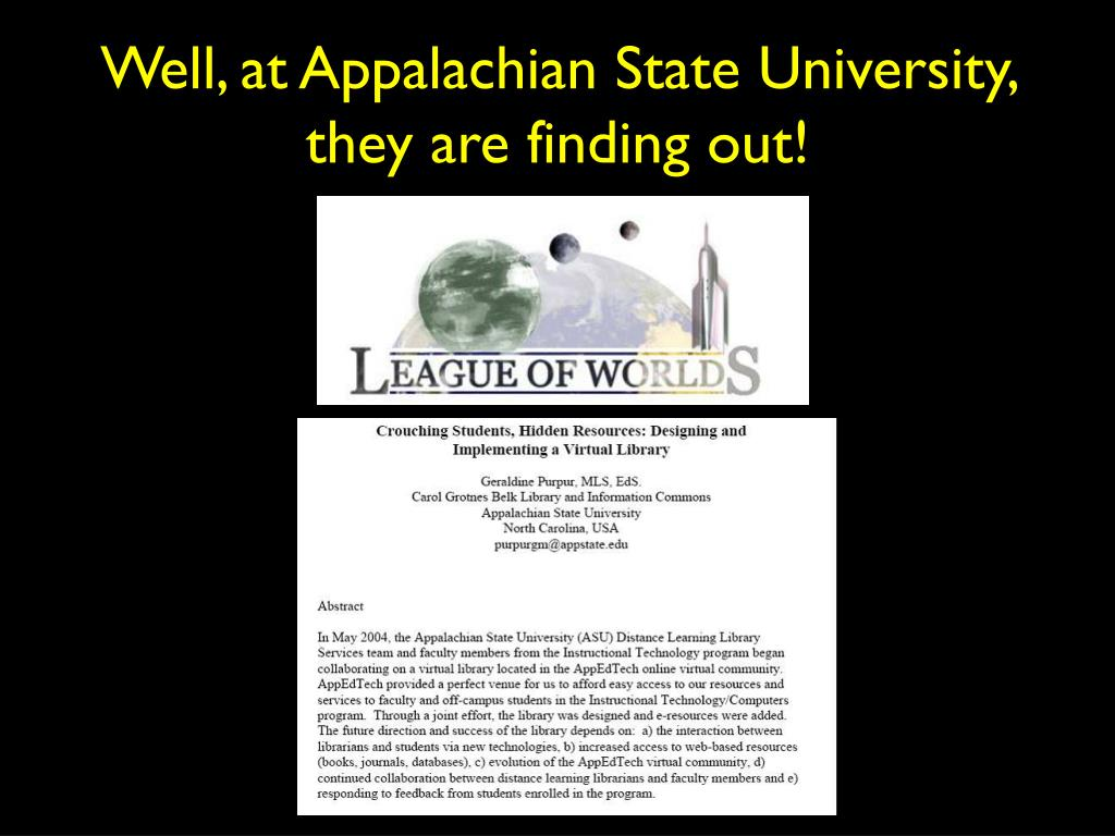 Well, at Appalachian State University, they are finding out!