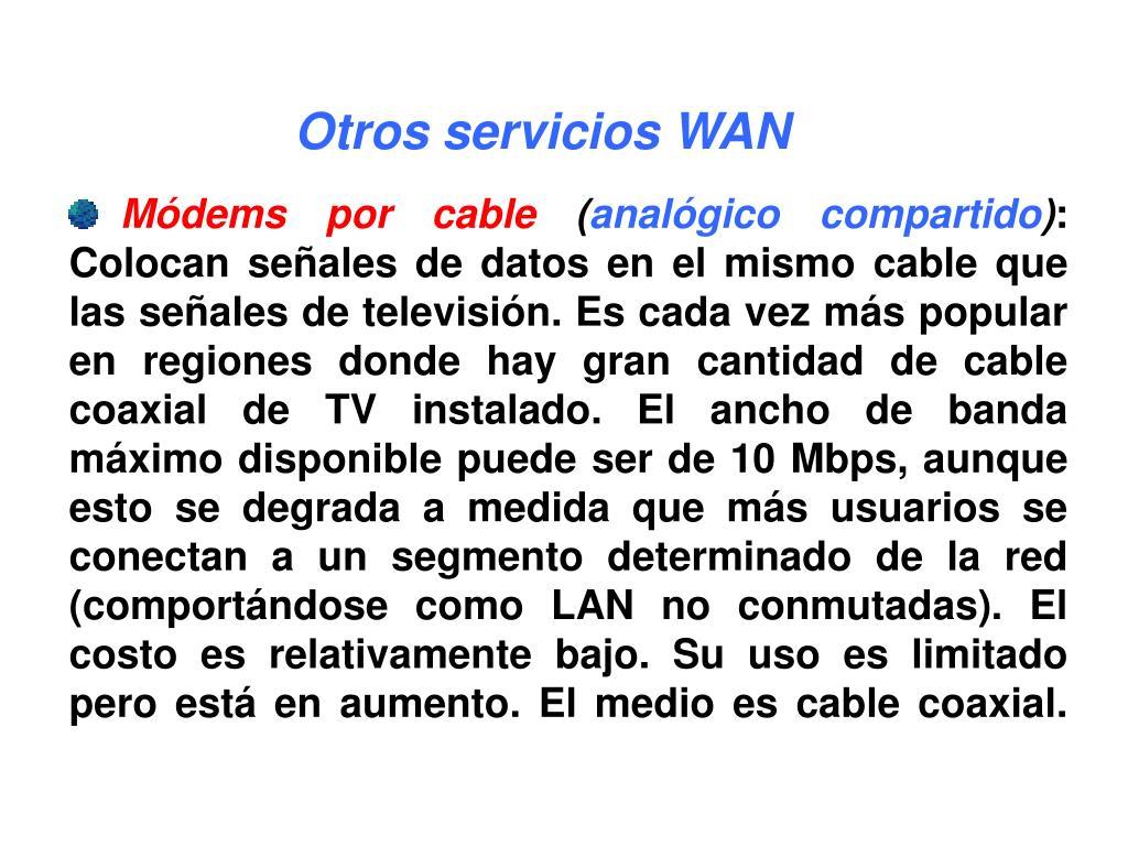 Otros servicios WAN