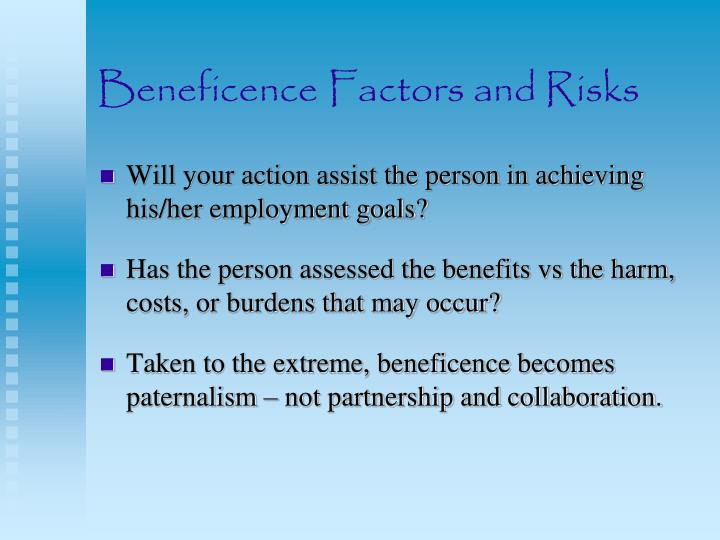 Beneficence factors and risks