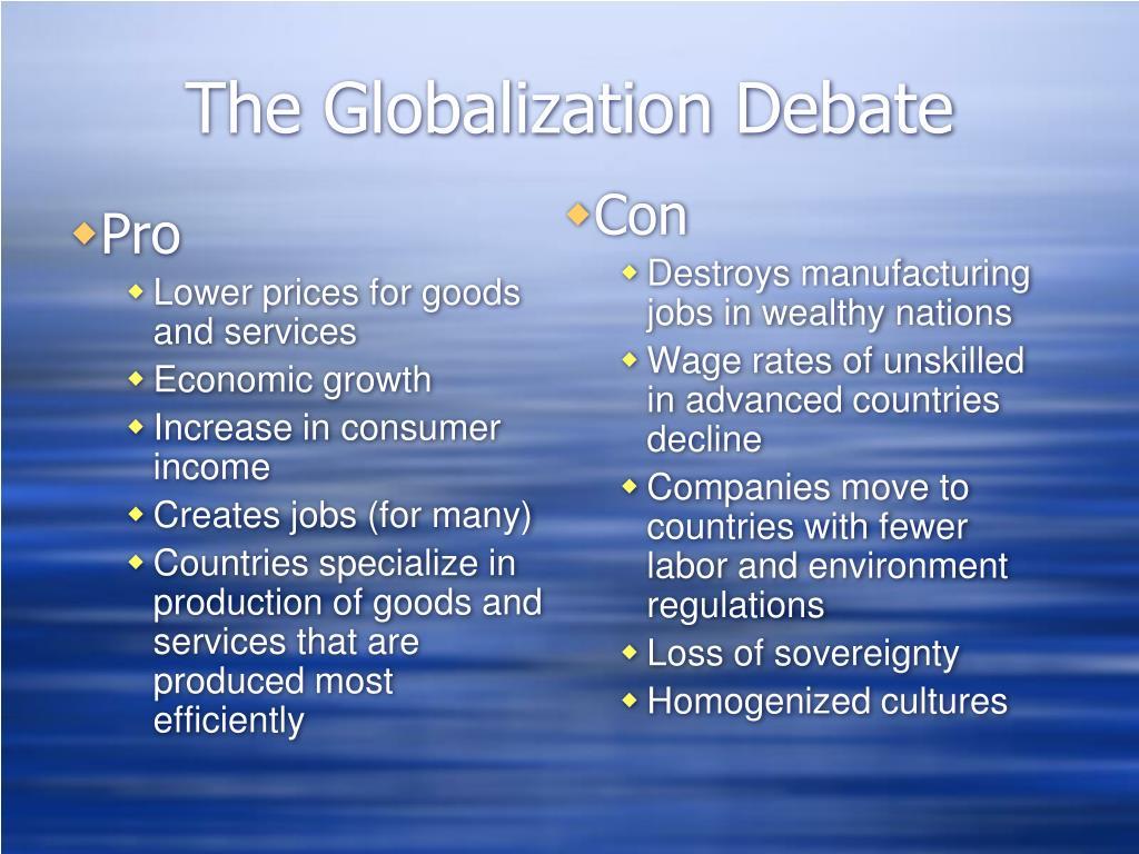 Debate: Globalization