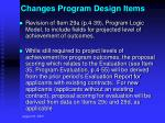 changes program design items