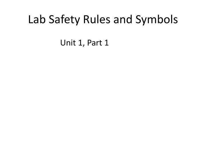 Lab safety rules and symbols l.jpg
