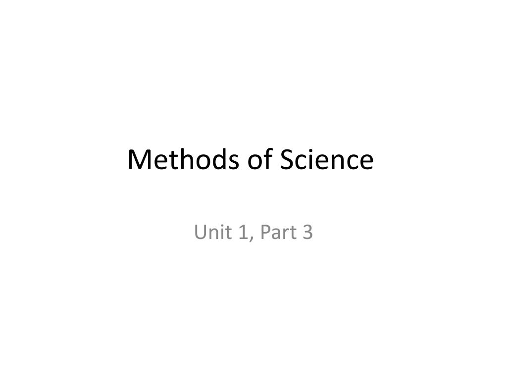 Methods of Science