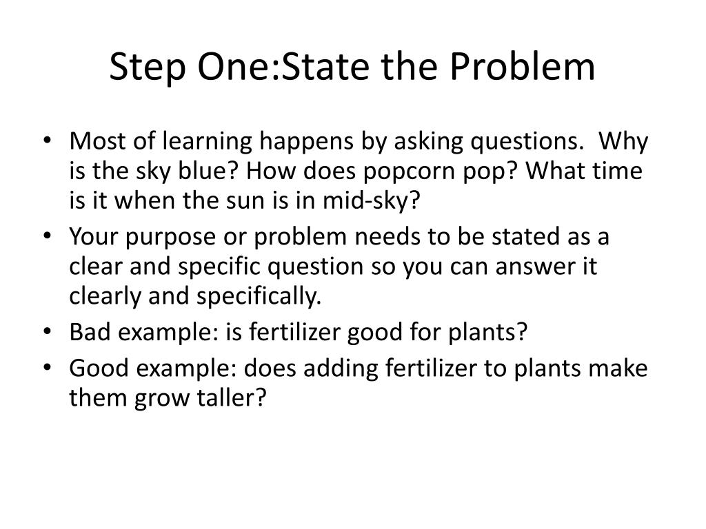 Step One:State the Problem