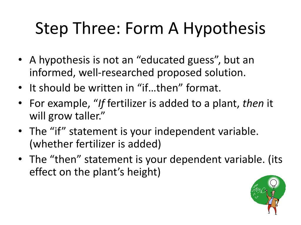 Step Three: Form A Hypothesis