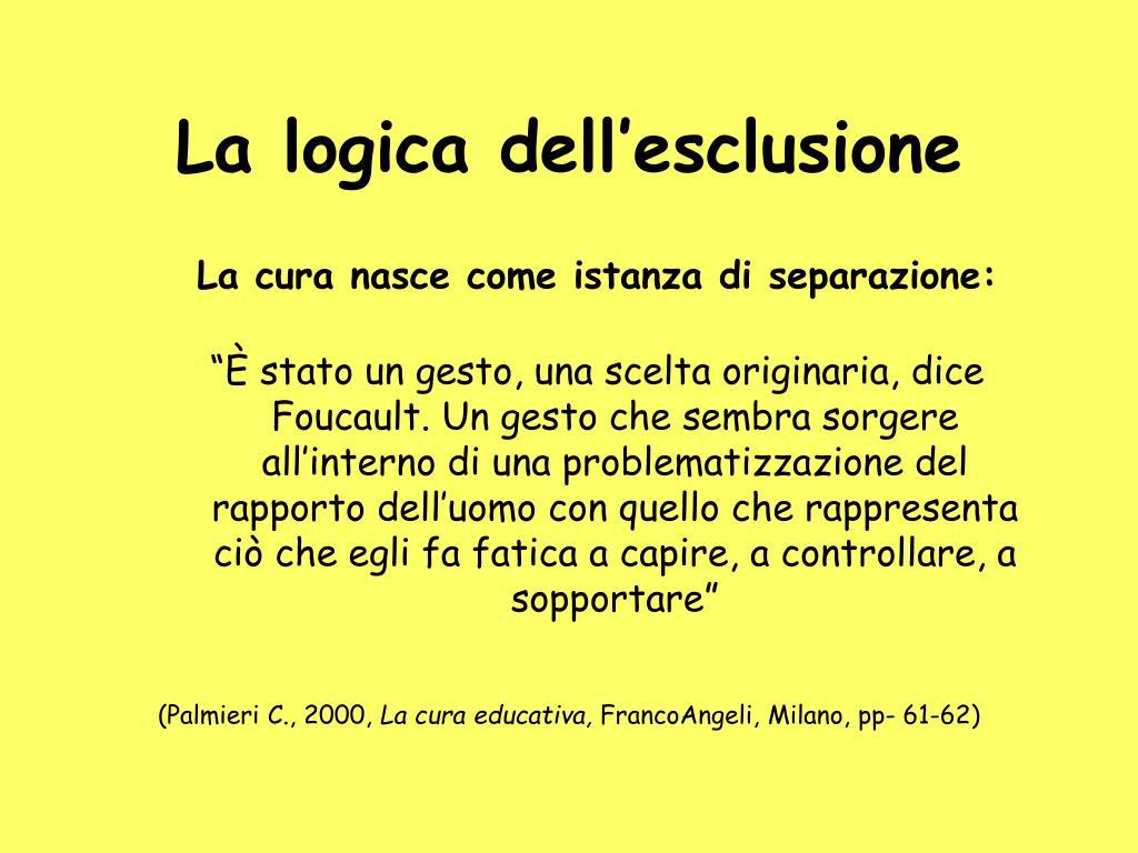 La logica dell'esclusione