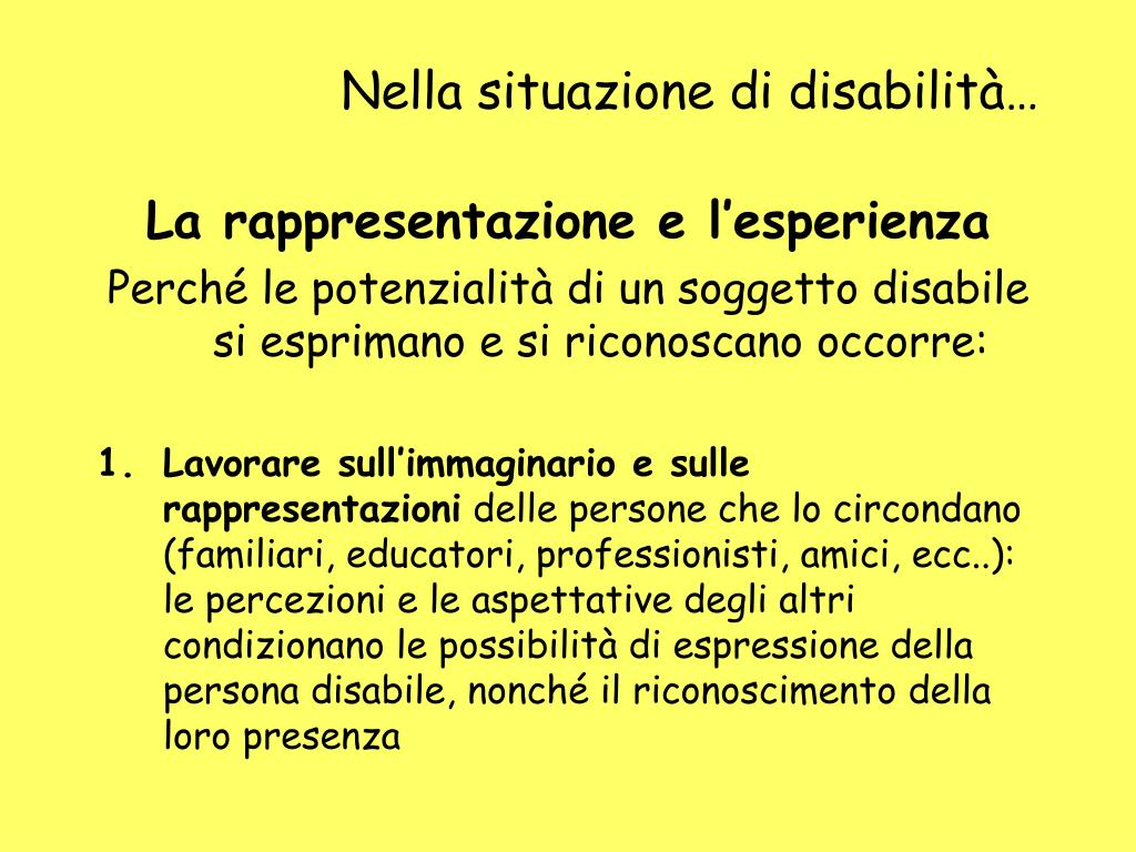 Nella situazione di disabilità…