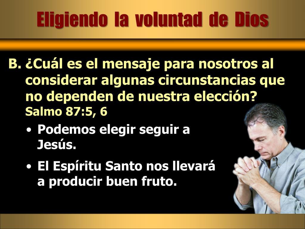 Eligiendo  la  voluntad  de  Dios