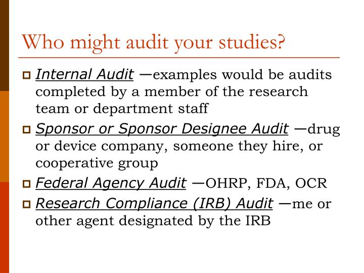Who might audit your studies