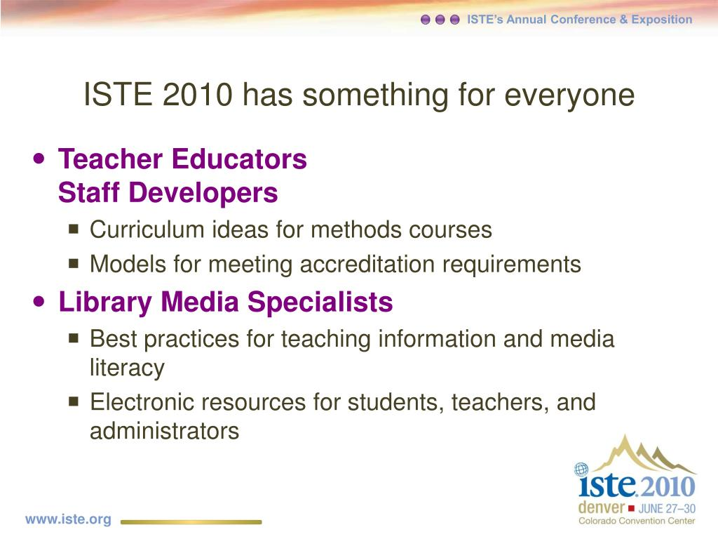 ISTE 2010 has something for everyone