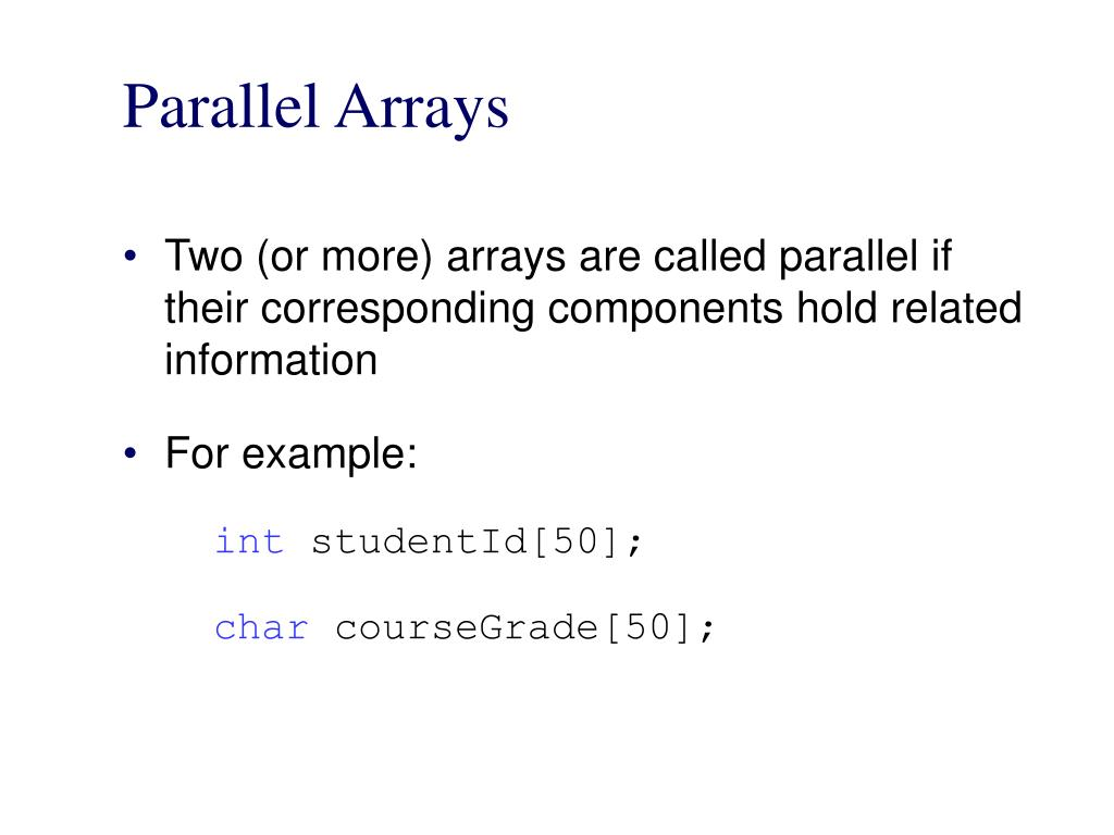 Parallel array structure