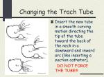 changing the trach tube