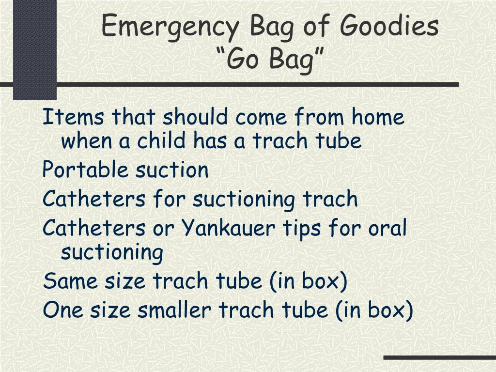 Emergency Bag of Goodies