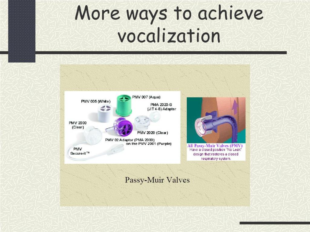 More ways to achieve vocalization