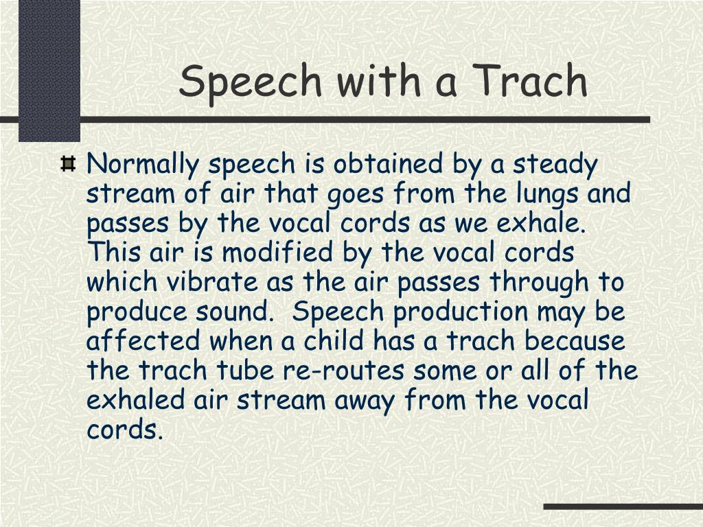 Speech with a Trach