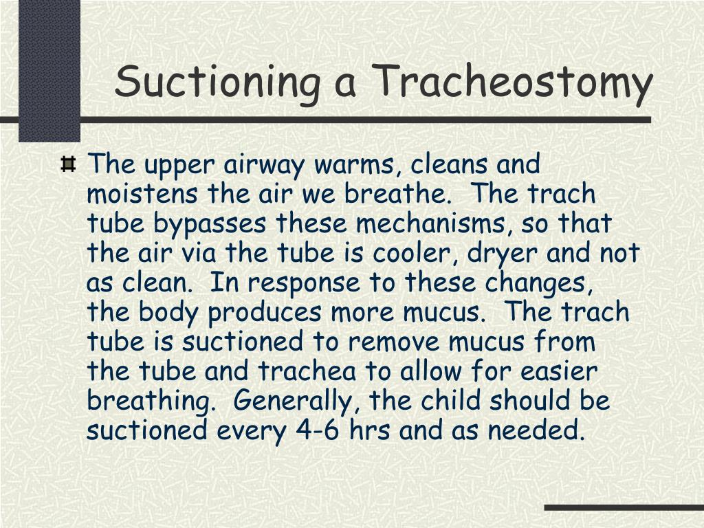 Suctioning a Tracheostomy