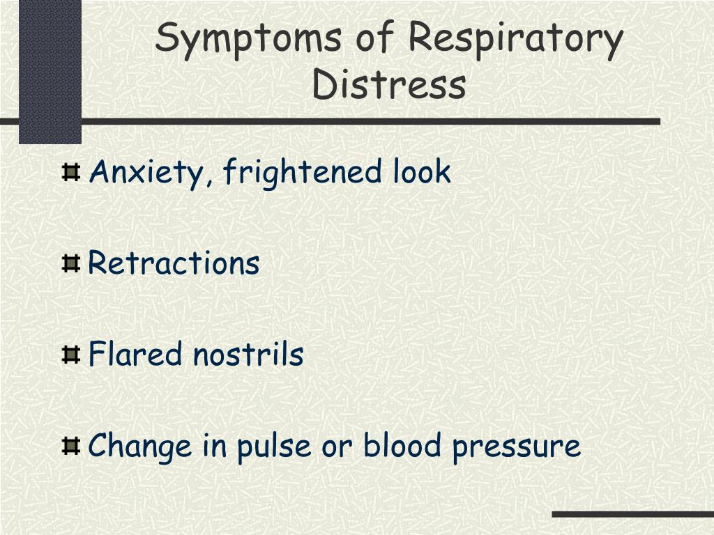 Symptoms of Respiratory Distress