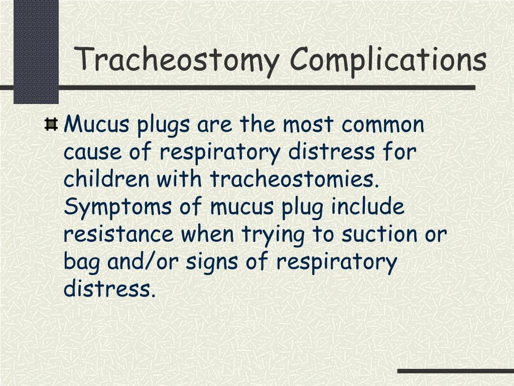 Tracheostomy Complications