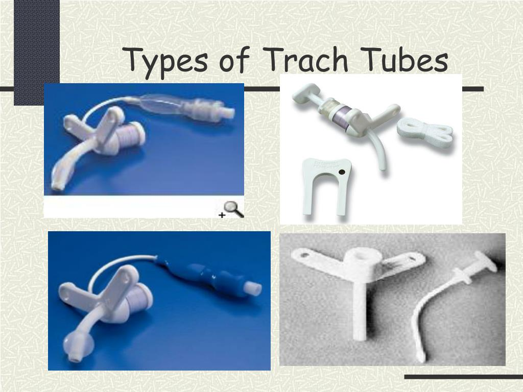 Types of Trach Tubes