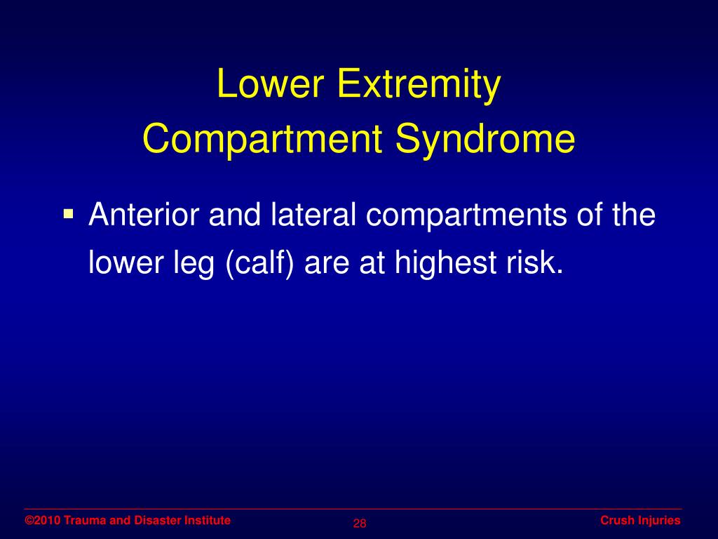 Lower Extremity          Compartment Syndrome