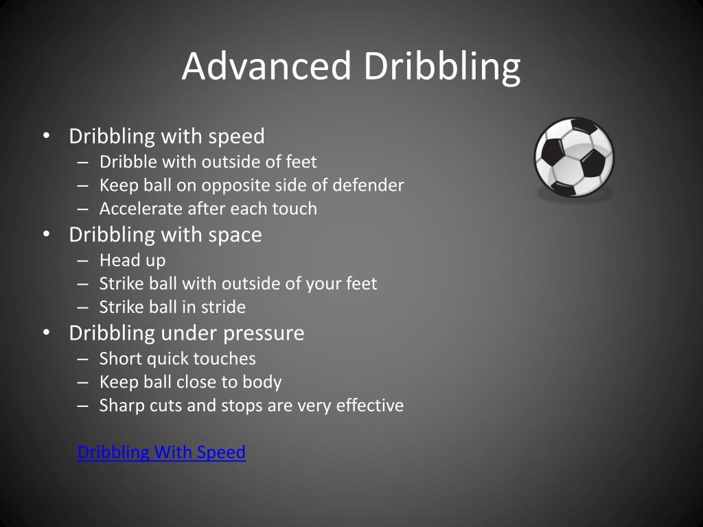 Advanced Dribbling