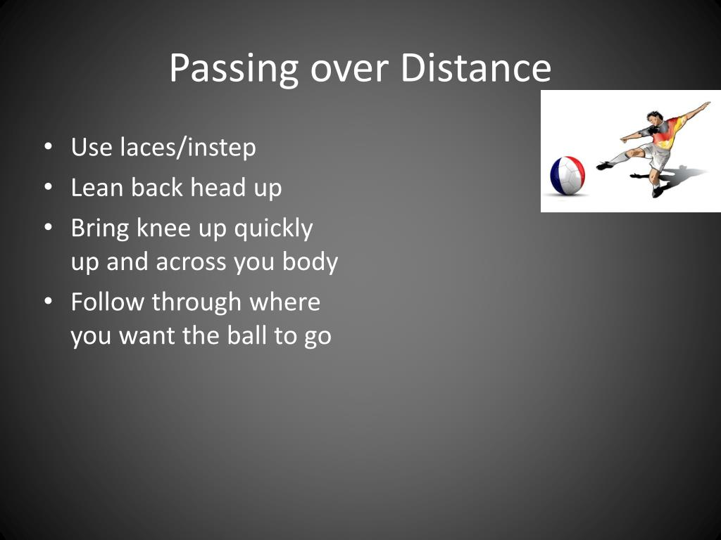 Passing over Distance