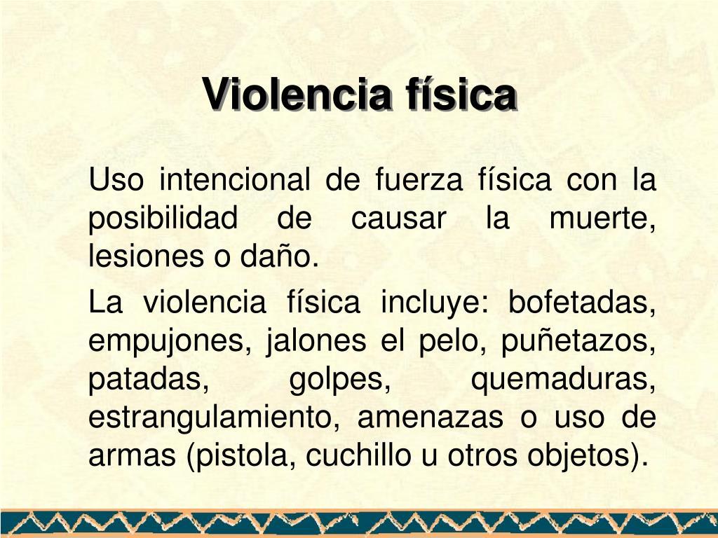 Violencia física