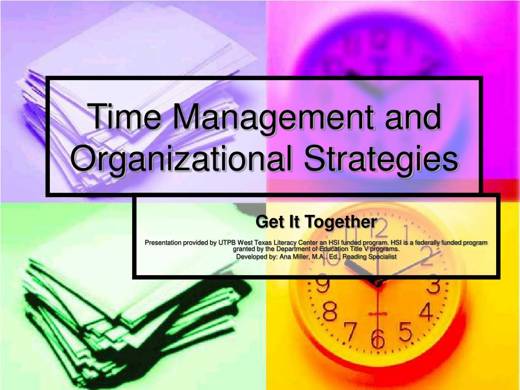 Time Management and Organizational Strategies