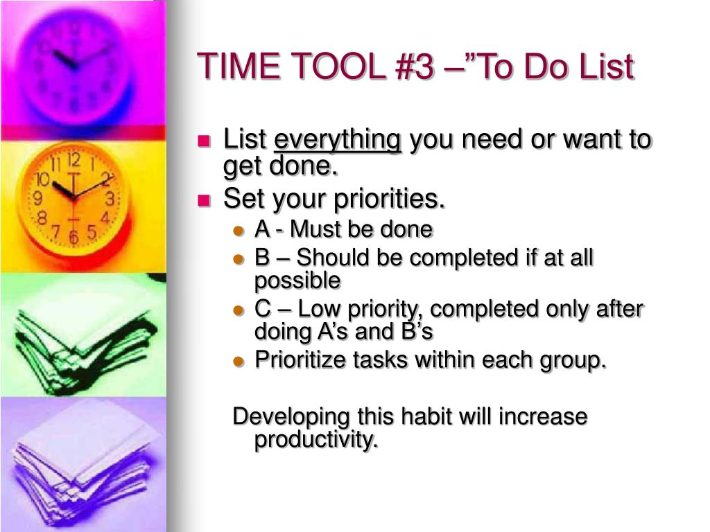 "TIME TOOL #3 –""To Do List"