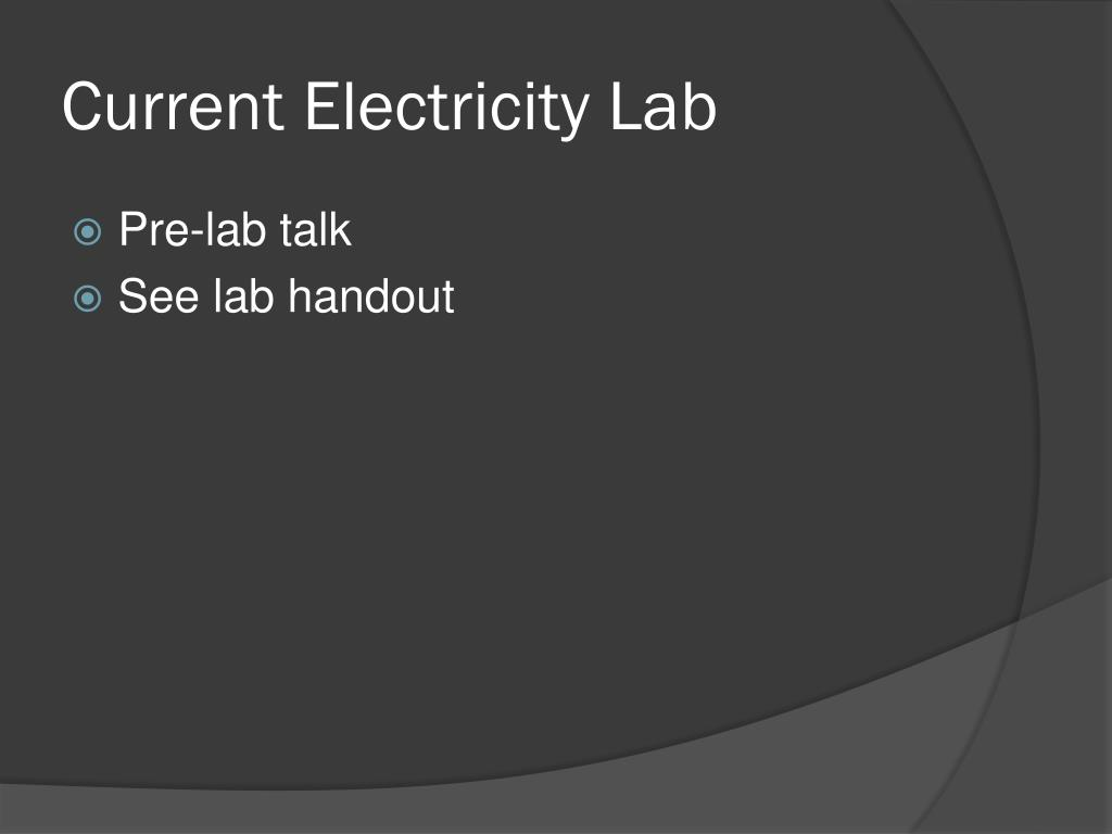 Current Electricity Lab