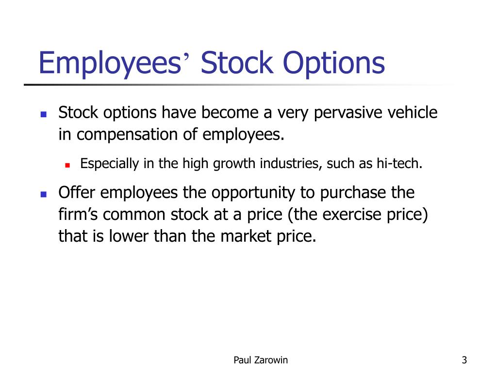 Value of stock options to an employee