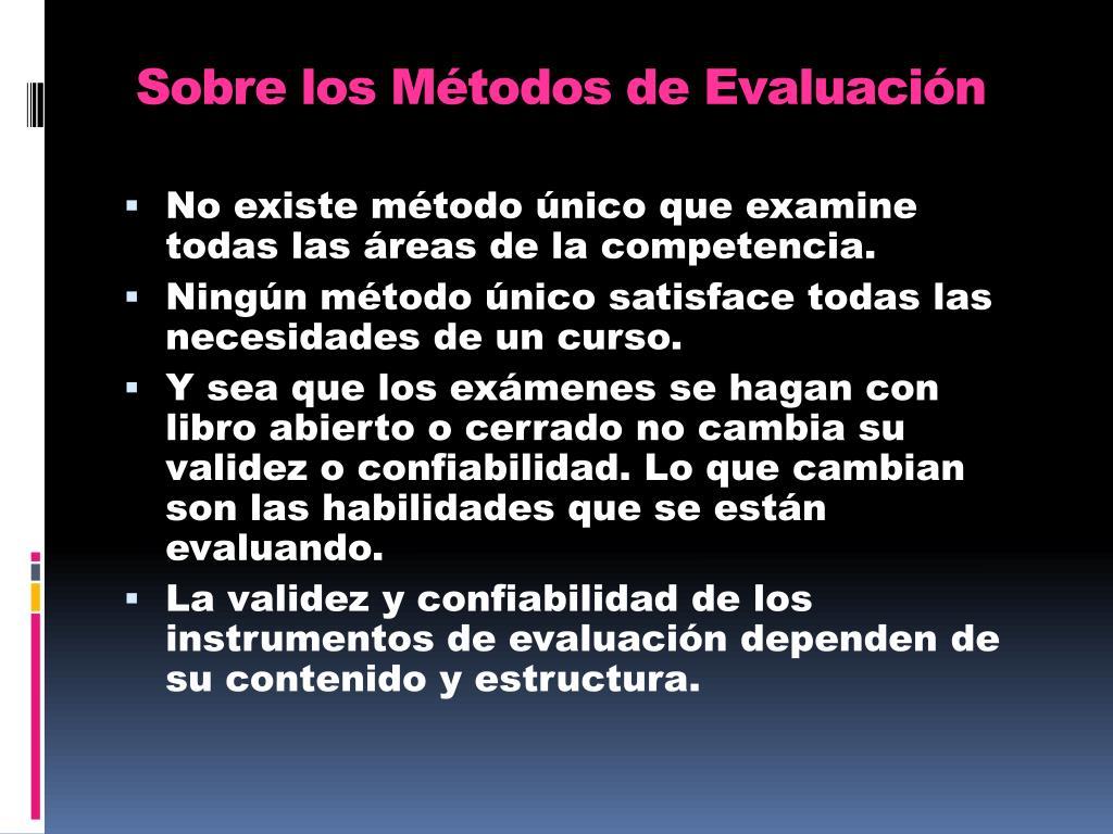 Sobre los Métodos de Evaluación