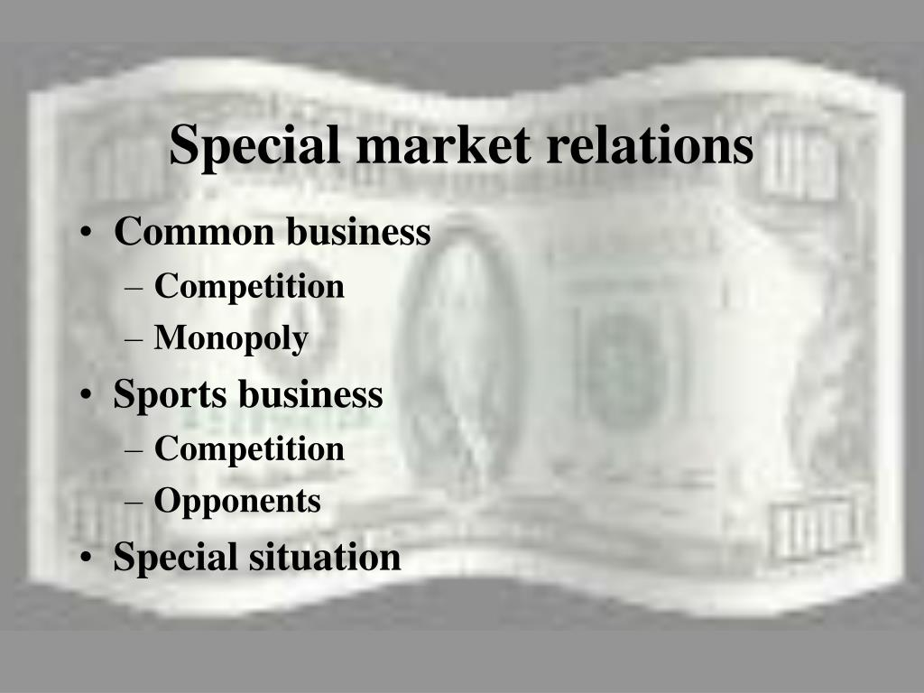Special market relations